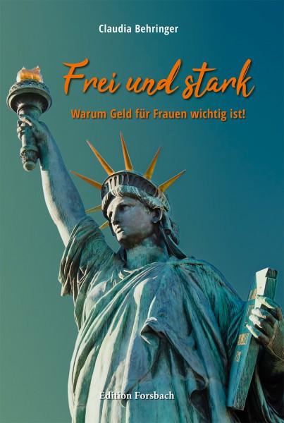 Frei und stark: Warum Geld für Frauen wichtig ist