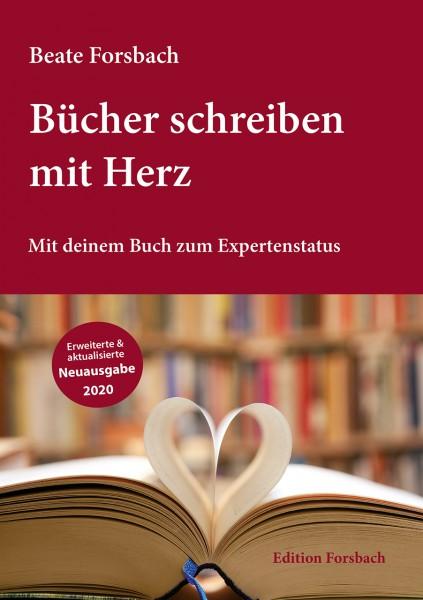 Bücher schreiben mit Herz – Mit deinem Buch zum Expertenstatus