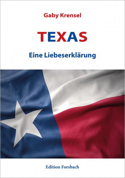 Texas – Eine Liebeserklärung
