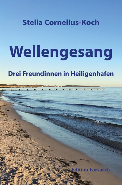 Wellengesang: Drei Freundinnen in Heiligenhafen