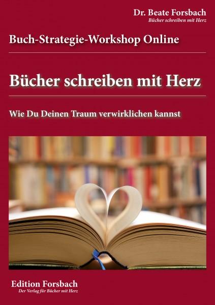 Buch-Strategie-Workshop Online: Bücher schreiben mit Herz