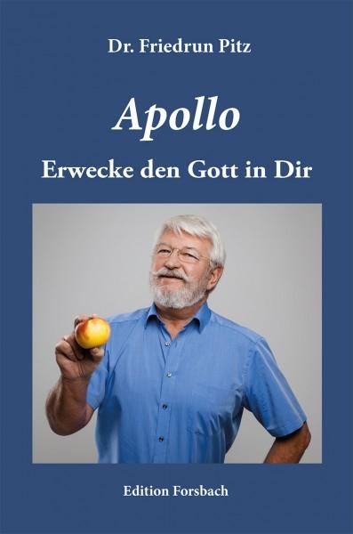 Apollo - Erwecke den Gott in Dir