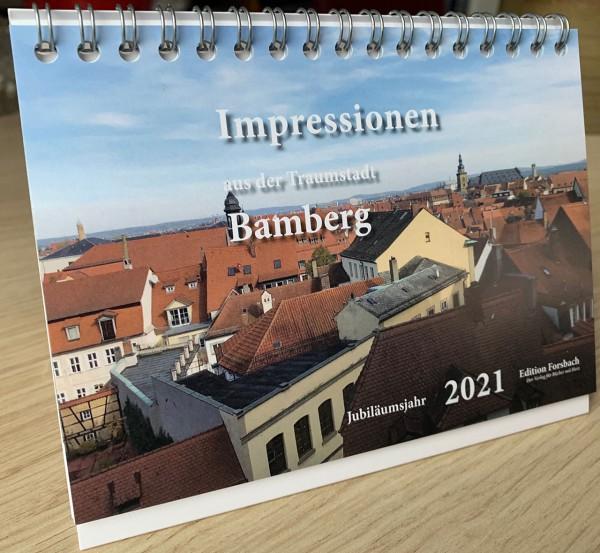 Tischkalender Impressionen aus der Traumstadt Bamberg – im Jubiläumsjahr 2021