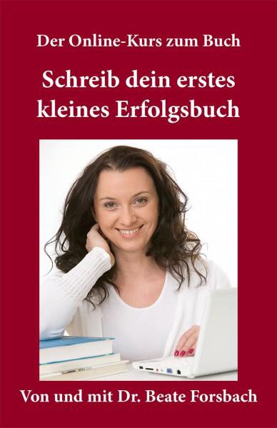 Online-Kurs: Schreib dein erstes kleines Erfolgsbuch