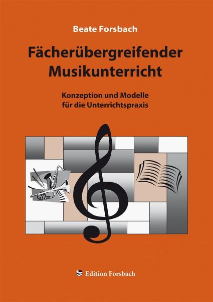 Fächerübergreifender Musikunterricht