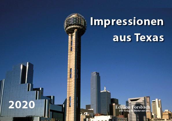 Impressionen aus Texas 2020 – Fotokalender DIN A5