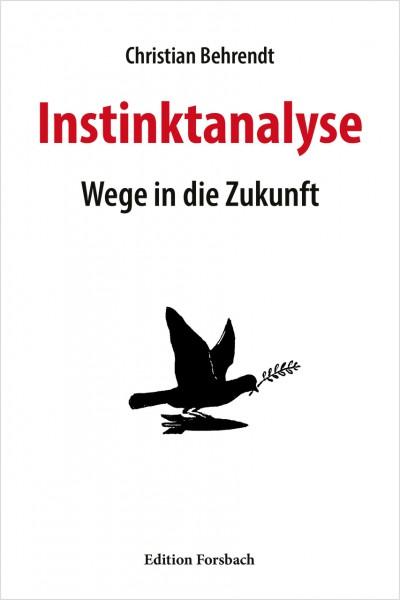 Instinktanalyse: Wege in die Zukunft