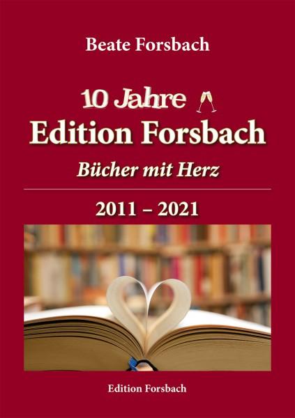 10 Jahre Edition Forsbach - Bücher mit Herz